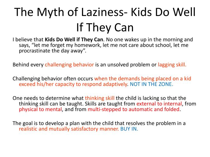 The Myth of Laziness- Kids Do Well If They Can