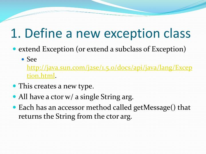 1 define a new exception class