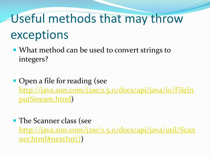 Useful methods that may throw exceptions
