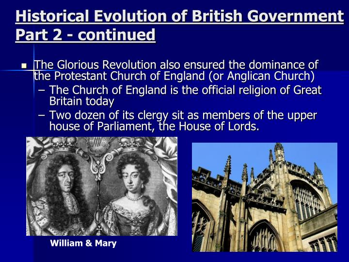 Historical Evolution of British Government Part 2 - continued