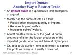 import quotas another way to restrict trade