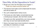 then why all the opposition to trade