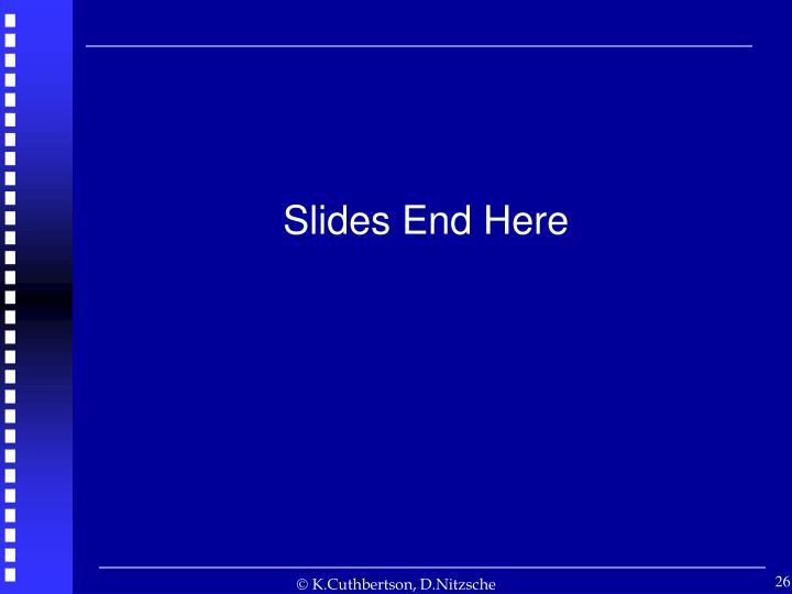 Slides End Here