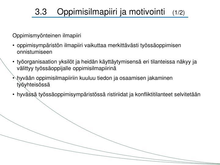 3.3Oppimisilmapiiri ja motivointi