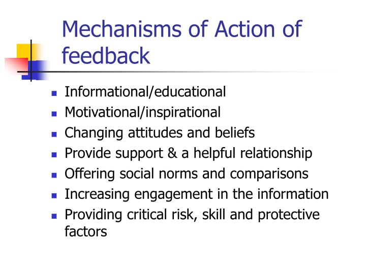 Mechanisms of Action of feedback