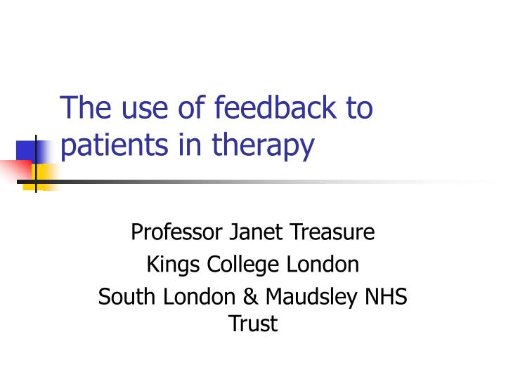 The use of feedback to patients in therapy