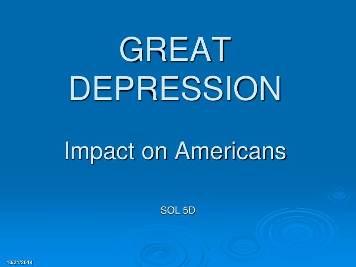 Great depression impact on americans