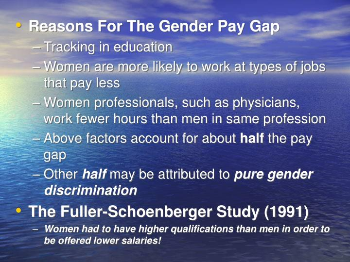 Reasons For The Gender Pay Gap