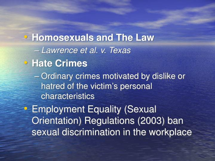 Homosexuals and The Law