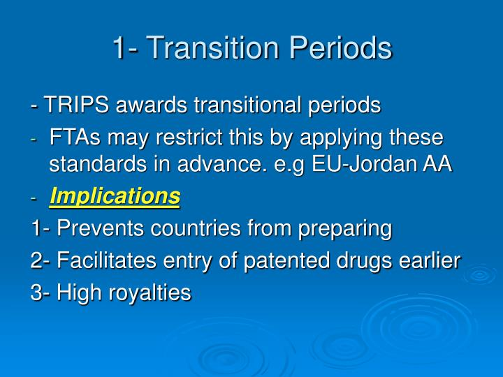 1- Transition Periods