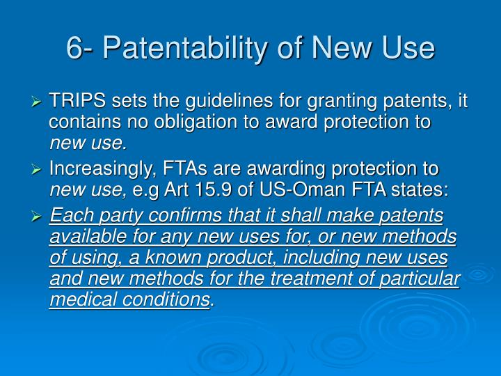 6- Patentability of New Use