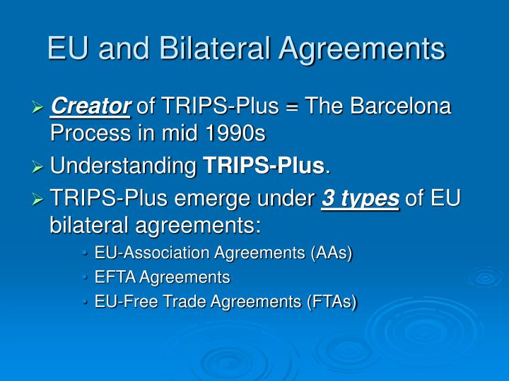 EU and Bilateral Agreements
