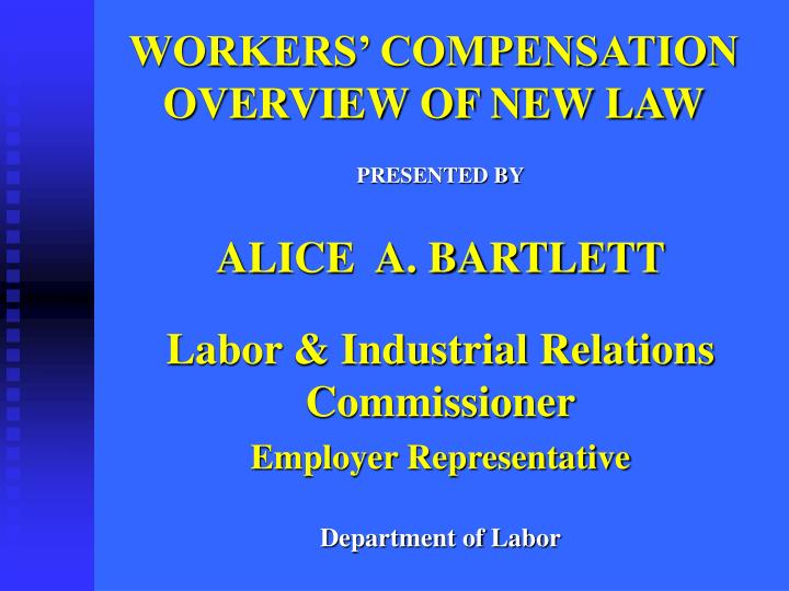 workers compensation overview of new law n.