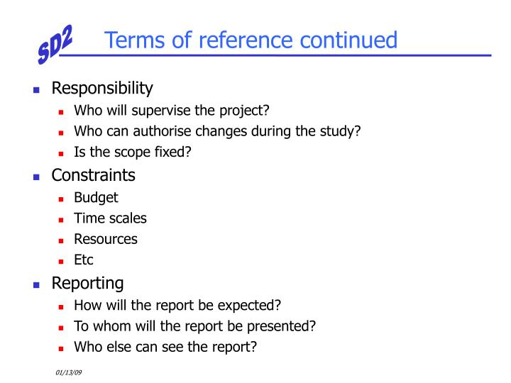 Terms of reference continued