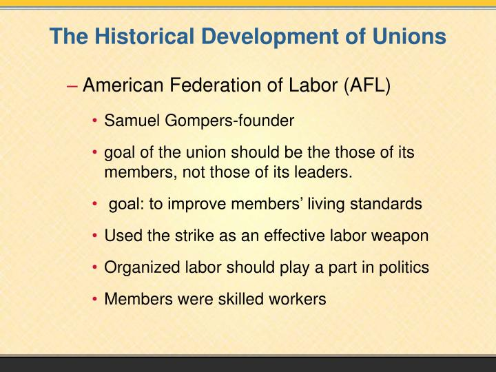 The historical development of unions1