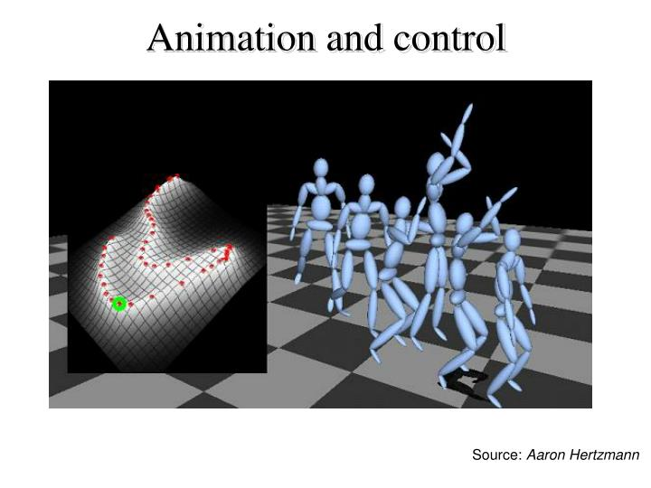 Animation and control