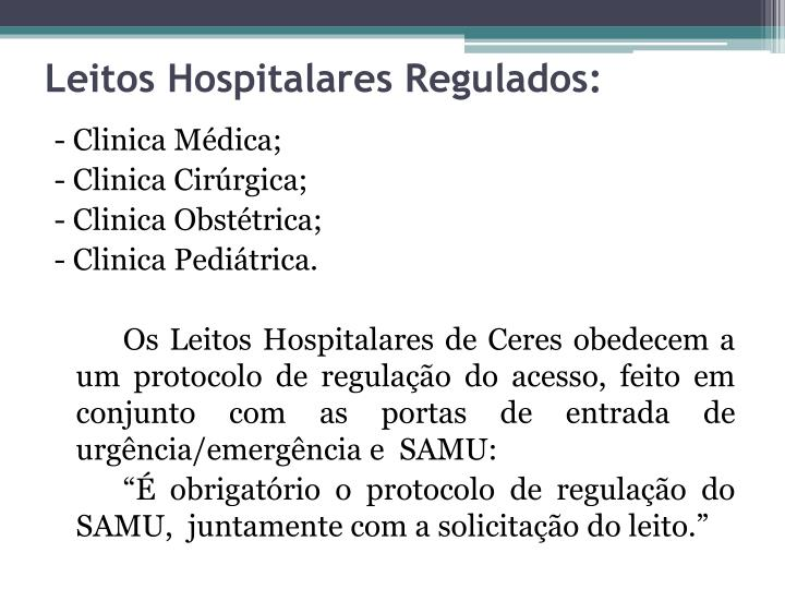 Leitos Hospitalares Regulados: