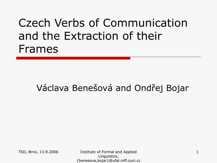 czech verbs of communication and the extraction of their frames n.