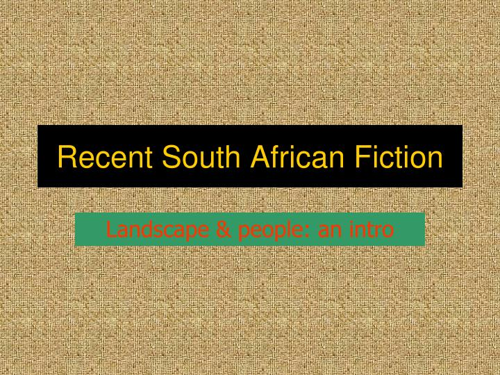 recent south african fiction n.