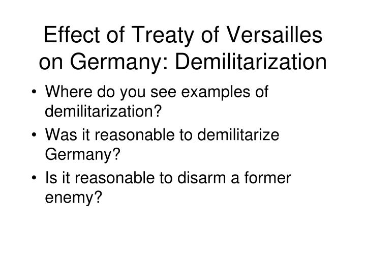 Effect of Treaty of Versailles on Germany: Demilitarization