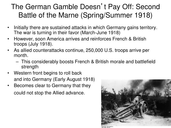 The german gamble doesn t pay off second battle of the marne spring summer 1918