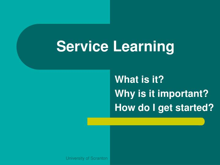 importance of service learning Youth service-learning and community service among 6th through young people and because service learning sounds more important than volunteerism, the term.