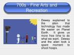 700s fine arts and recreation