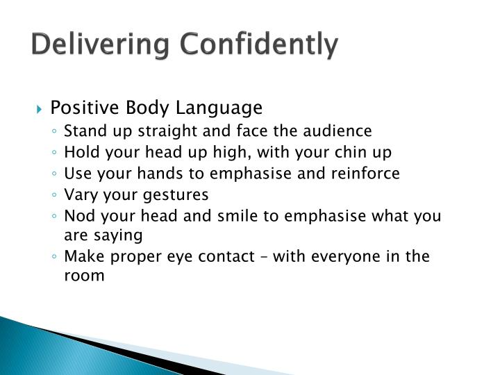 Delivering Confidently