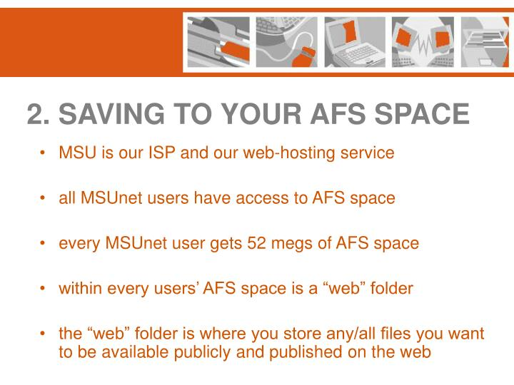 2. SAVING TO YOUR AFS SPACE