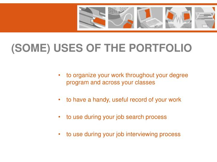 (SOME) USES OF THE PORTFOLIO
