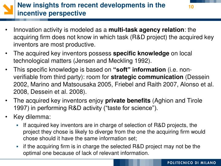 New insights from recent developments in the incentive perspective