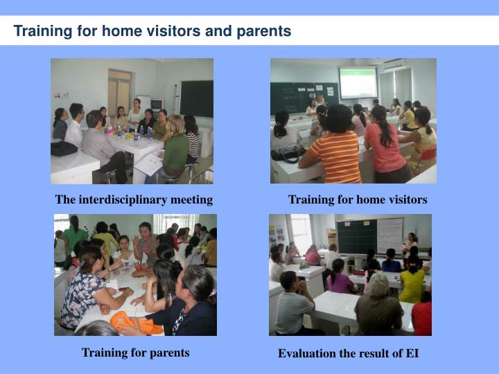 Training for home visitors and parents