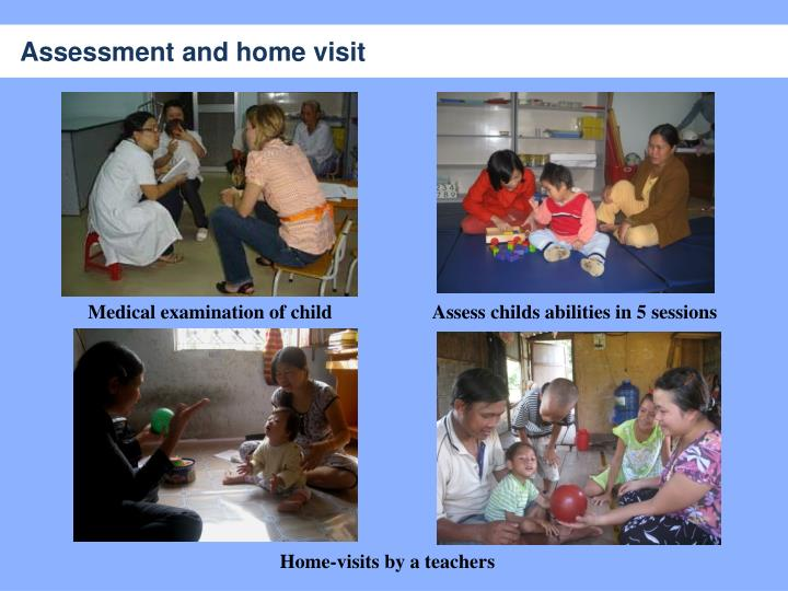 Assessment and home visit