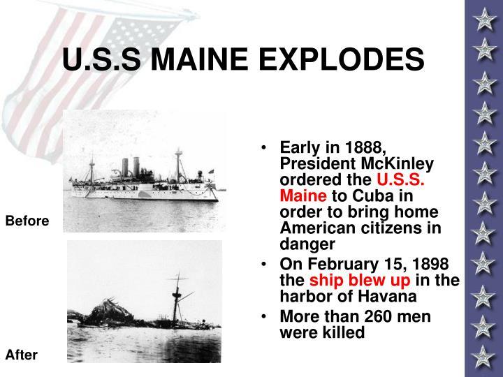 U.S.S MAINE EXPLODES