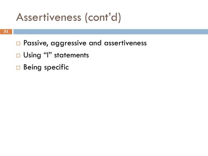 Assertiveness (cont'd)