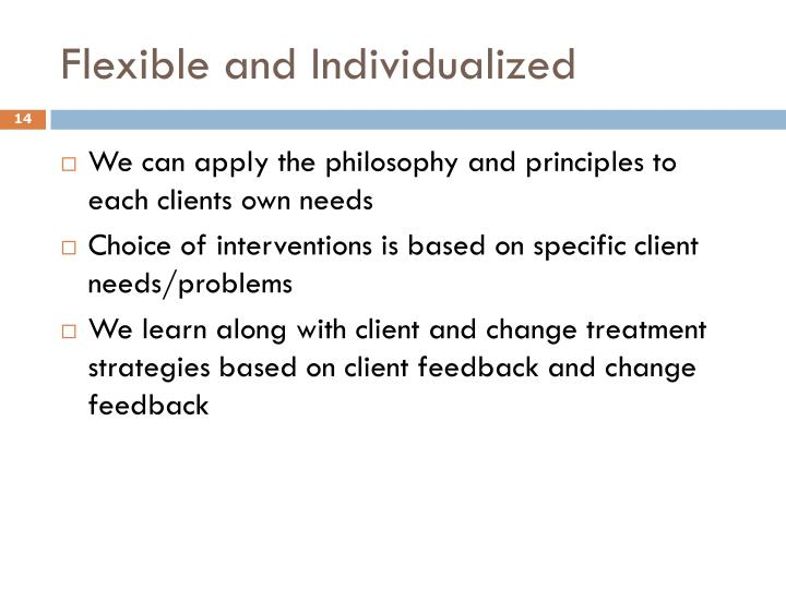 Flexible and Individualized