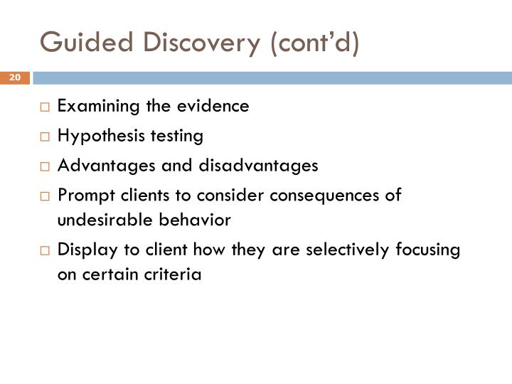 Guided Discovery (cont'd)