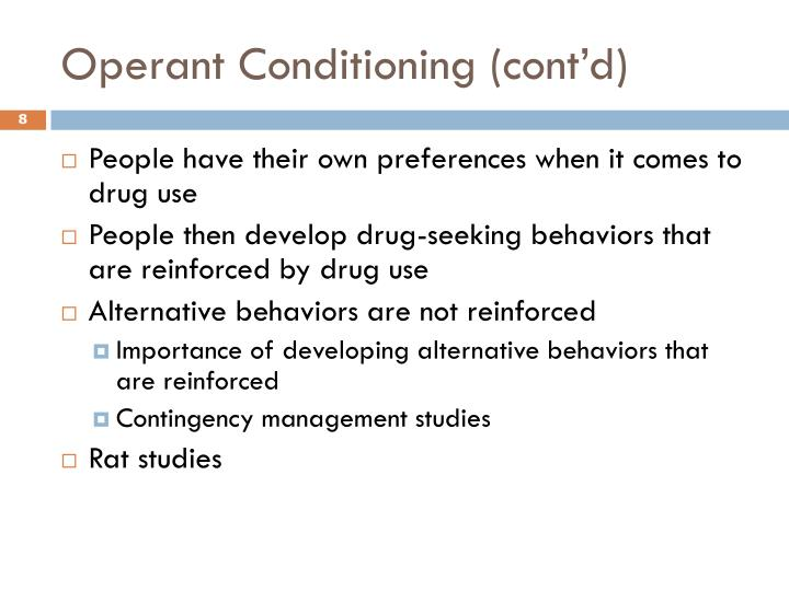 Operant Conditioning (cont'd)