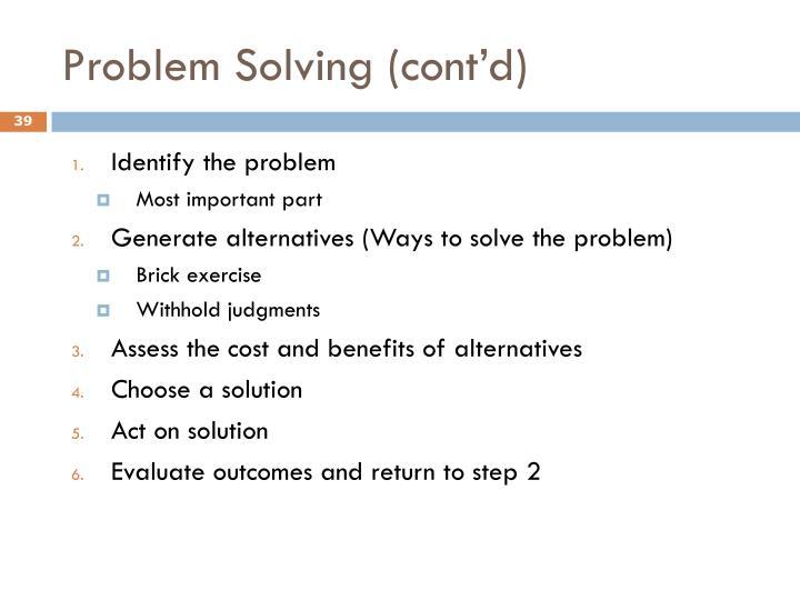 Problem Solving (cont'd)