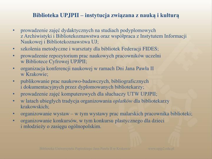 Biblioteka UPJPII – instytucja związana z nauką i kulturą