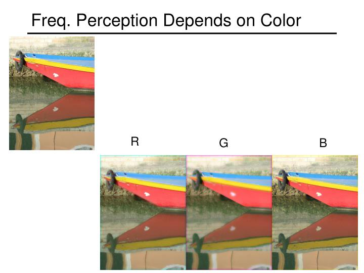 Freq. Perception Depends on Color