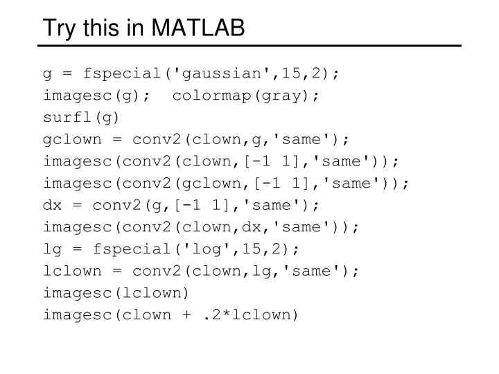 Try this in MATLAB