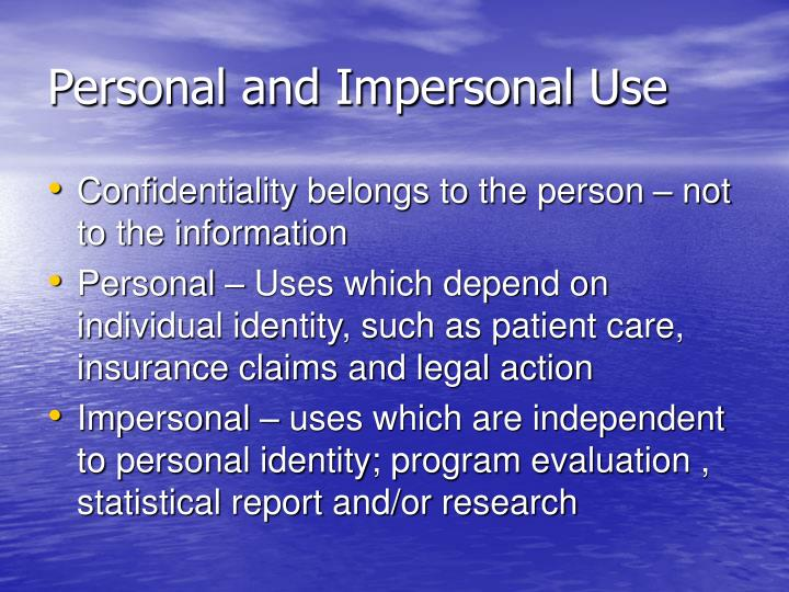 Personal and Impersonal Use