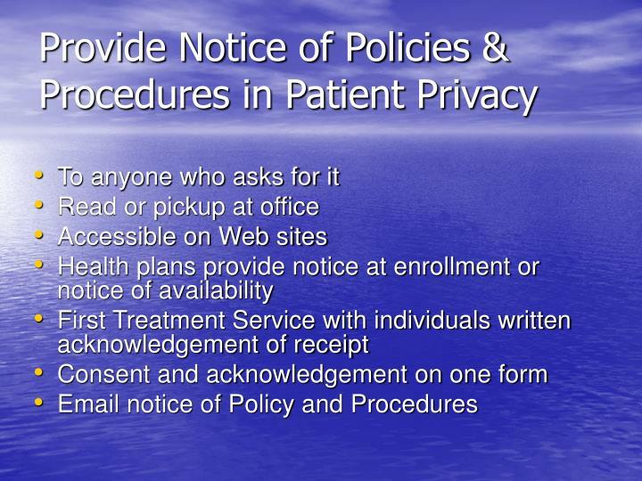 Provide Notice of Policies & Procedures in Patient Privacy