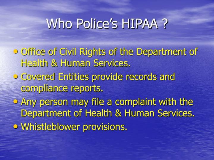 Who Police's HIPAA ?