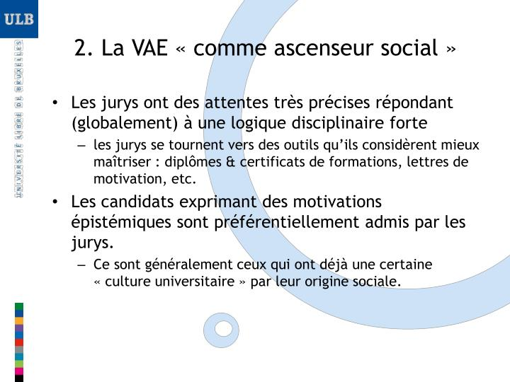 2. La VAE «comme ascenseur social»