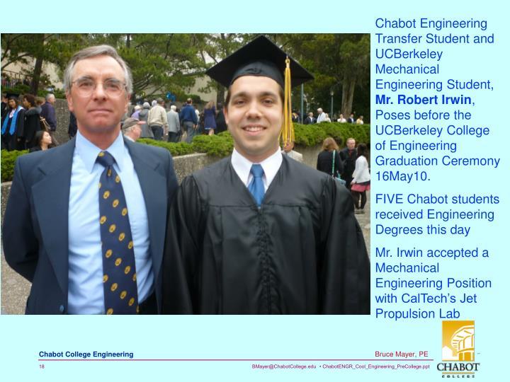 Chabot Engineering Transfer Student and UCBerkeley Mechanical Engineering Student,