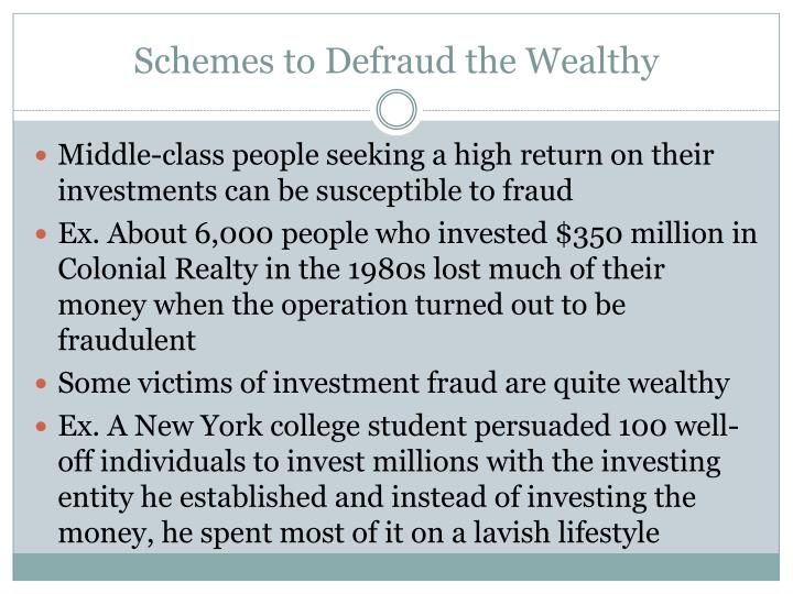 Schemes to Defraud the Wealthy