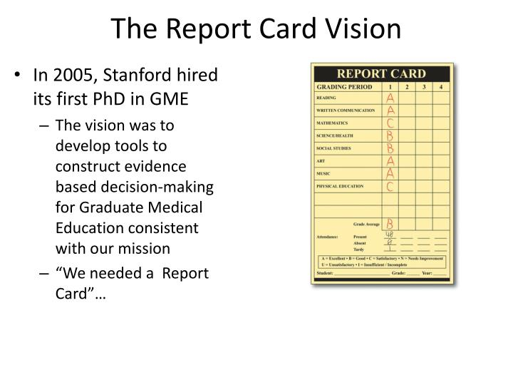 The Report Card Vision