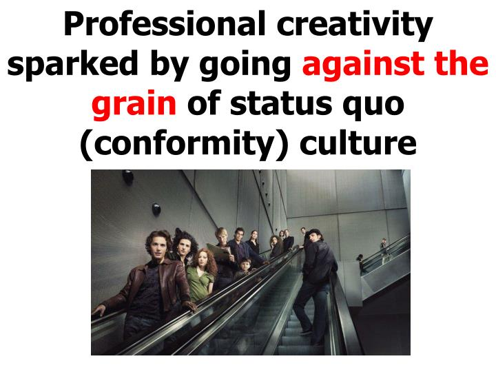 Professional creativity